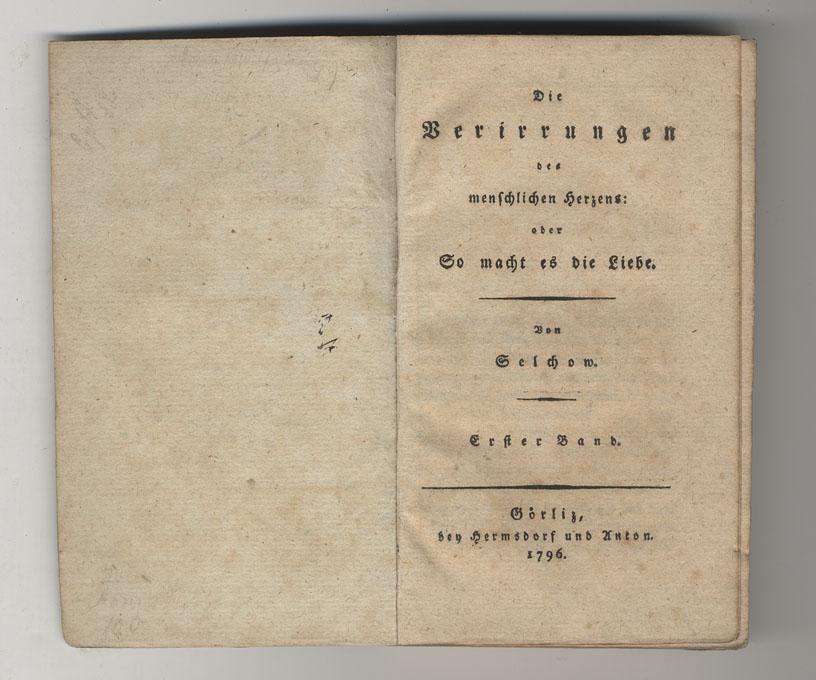 Selchow [d.i. August Lafontaine] : Die Verirrungen des menschlichen ...