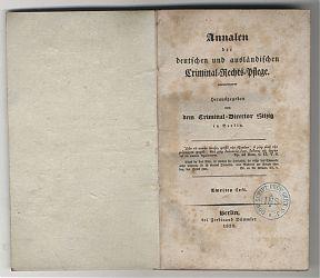 Hitzig : Annalen der deutschen und ausländischen Kriminalrechtspflege. - Berlin, 1828