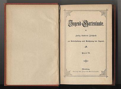 Jugend-Gartenlaube, Band VI - Buch- und Kunst-Antiquariat Joseph Steutzger / www.steutzger.net