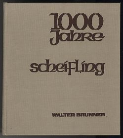 Brunner : 1000 Jahre Scheifling, 1978 - Ankauf Bücher - Antiquariat Joseph Steutzger - https://ankauf-buecher-muenchen.de