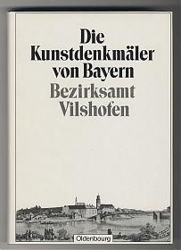 Bezirksamt Vilshofen/Kunstdenkmäler von Niederbayern / Antiquariat Steutzger