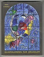 Marc Chagall: Glasfenster für Jerusalem, 1962. Mit 2 Orig.-Farblithographien - Antiquariat Steutzger